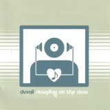 Standing At The Door EP Lyrics Duvall