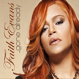 Gone Already (Single) Lyrics Faith Evans