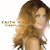 Fireflies Lyrics Faith Hill & Tim McGraw