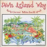 Down Island Way Lyrics Gene Mitchell