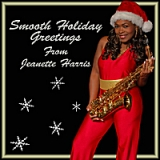 Smooth Holiday Greetings Lyrics Jeanette Harris
