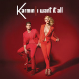 I Want It All (Single) Lyrics Karmin