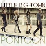 Pontoon (Single) Lyrics Little Big Town