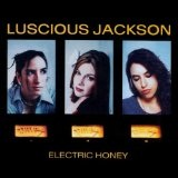 Electric Honey Lyrics Luscious Jackson