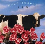 Cow Lyrics Marc Jordan