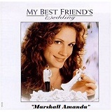 My Best Friend's Wedding Soundtrack Lyrics Marshall Amanda