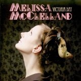 Victoria Day Lyrics Melissa McClelland