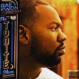 The Tonite Show Lyrics Raekwon And DJ Fresh