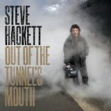 Out Of The Tunnel's Mouth Lyrics Steve Hackett