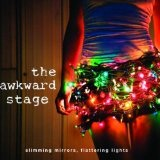 Slimming Mirrors, Flattering Lights Lyrics The Awkward Stage