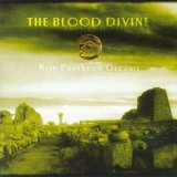 Rise Pantheon Dreams Lyrics The Blood Divine