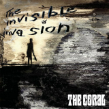 The Invisible Invasion Lyrics The Coral