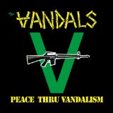 Peace Thru Vandalism (EP) Lyrics The Vandals