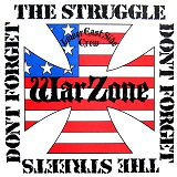 Don't Forget the Struggle, Don't Forget the Streets  Lyrics Warzone