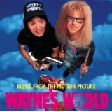 Wayne's World Lyrics Wayne And Garth
