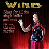 Wing Sings for All the Single Ladies and Raps for All the Safe Parties Lyrics Wing