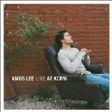 Live At KCRW Lyrics Amos Lee