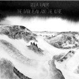 The Dark Peak and The White Lyrics Bella Hardy