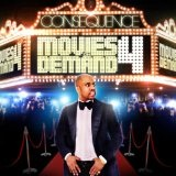 Movies On Demand 4 Lyrics Consequence