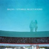 Strange Negotiations Lyrics David Bazan