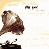 Sweet Mistakes Lyrics Ellis Paul