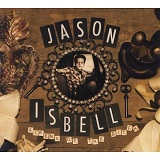 Sirens Of The Ditch Lyrics Jason Isbell