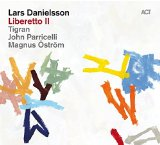 Liberetto II Lyrics Lars Danielsson