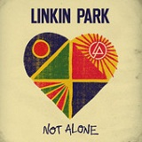 Not Alone (Single) Lyrics Linkin Park