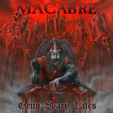 Grim Scary Tales Lyrics Macabre