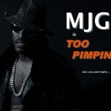 Too Pimpin Lyrics MJG