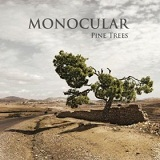 Pine Trees Lyrics Monocular