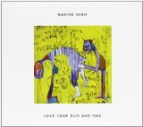 Love Your Dum and Mad Lyrics Nadine Shah