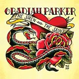 The Siren & The Saint Lyrics Obadiah Parker
