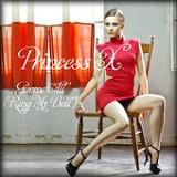 Gimme All (Ring My Bell) (Single) Lyrics Princess X