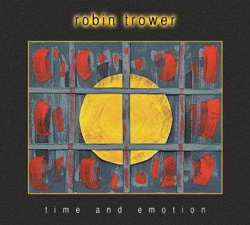Time And Emotion Lyrics Robin Trower