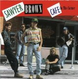 Cafe On The Corner Lyrics Sawyer Brown