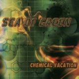 Chemical Vacation Lyrics Sea of Green