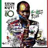 From Africa With Fury: Rise Lyrics Seun Kuti & Egypt 80