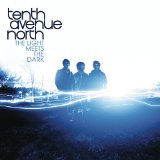 The Light Meets The Dark Lyrics Tenth Avenue North
