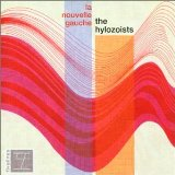 La Nouvelle Gauche Lyrics The Hylozoists