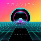 Gravity (Single) Lyrics Timeflies