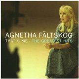That's Me - The Greatest Hits Lyrics Agnetha Faltskog