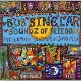Soundz Of Freedom Lyrics Bob Sinclar