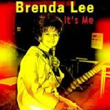 It's Me Lyrics Brenda Lee