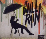 It Will Rain (Single) Lyrics Bruno Mars