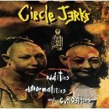 Oddities Abnormalities & Curiosities Lyrics Circle Jerks
