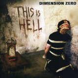 This Is Hell Lyrics Dimension Zero