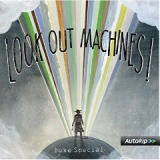 Look Out Machines Lyrics Duke Special