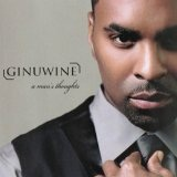 A Man's Thoughts Lyrics Ginuwine