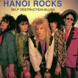 Self Destruction Blues Lyrics Hanoi Rocks